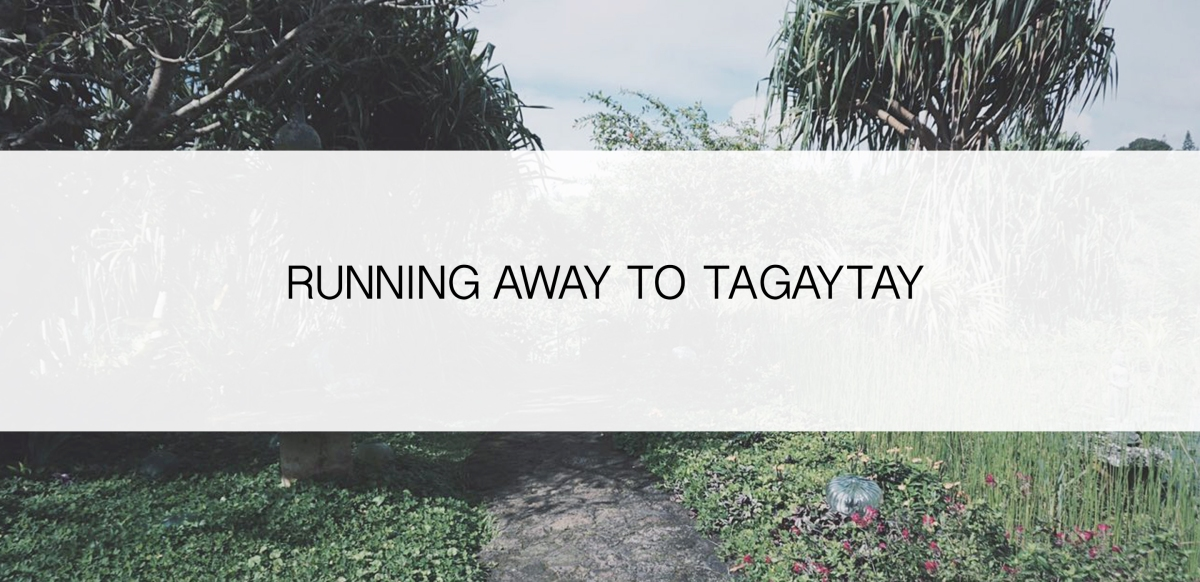 Tagaytay Photo Diary
