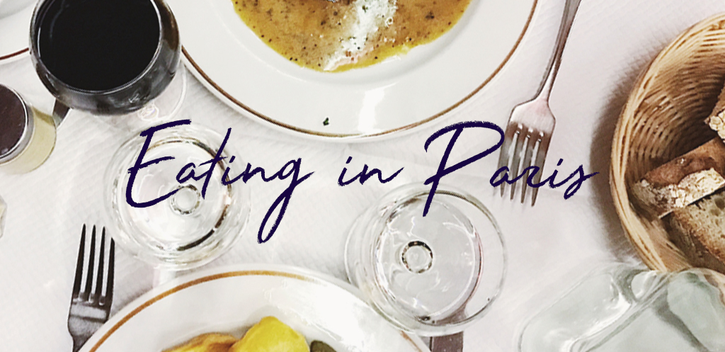What we ate and what you should eat when in Paris